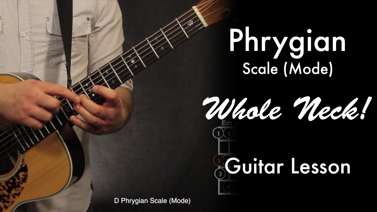 Phrygian Scale (Whole Neck!) • Garret's Guitar Lessons