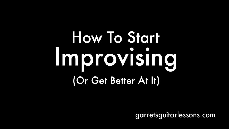 HowToStartImprovising_Blog